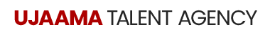 Ujaama Talent Agency - A Premier Talent Agency